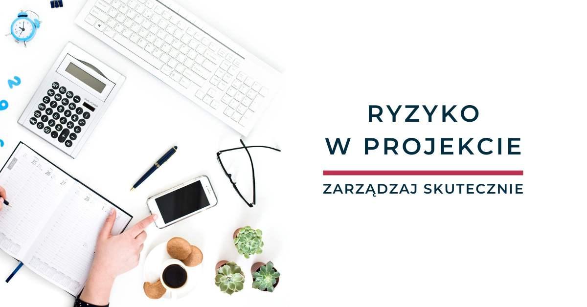 Ryzyko w projekcie