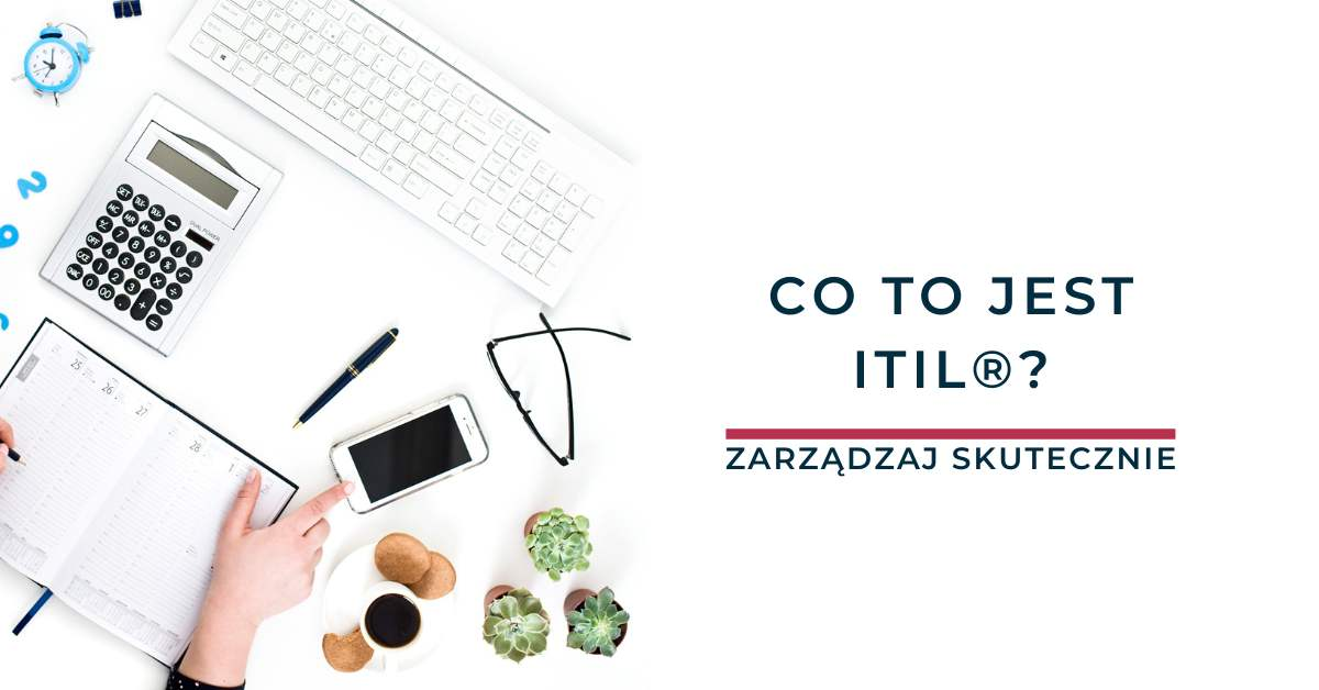 Co to jest ITIL®?