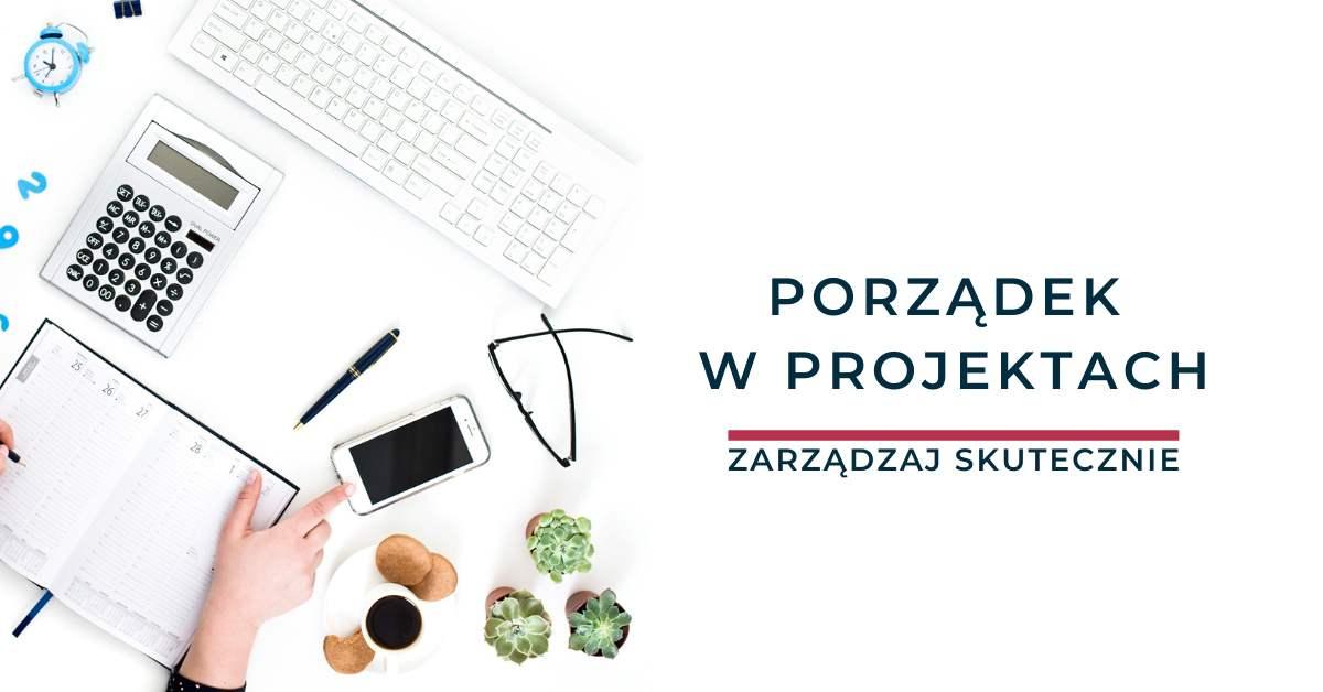 Porządek w projektach