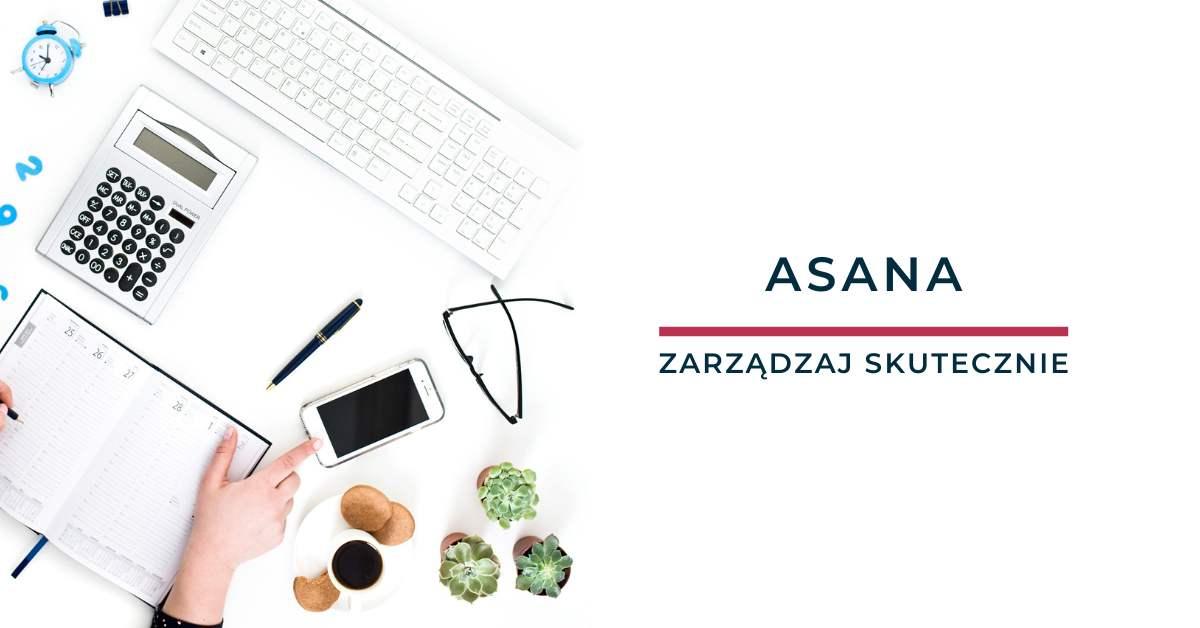 Aplikacje do zarządzania projektami: Asana
