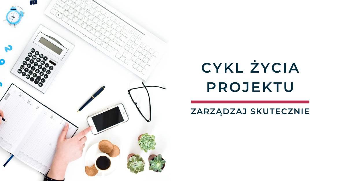 Cykl życia projektu