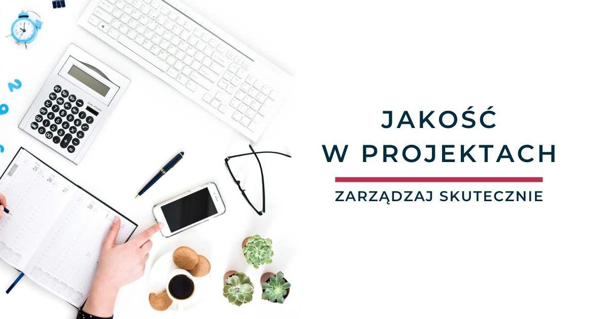 Jakość w projektach