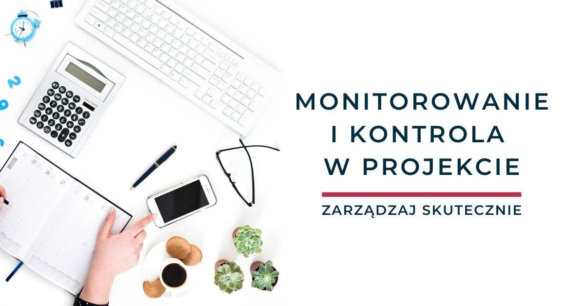 Monitorowanie i kontrola projektu